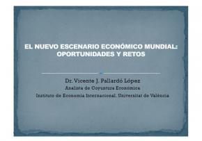 El nuevo escenario económico mundial: oportunidades y retos #