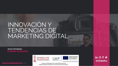 Innovación & Tendencias del marketing digital