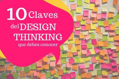 Las 10 respuestas clave que debes saber sobre Design Thinking